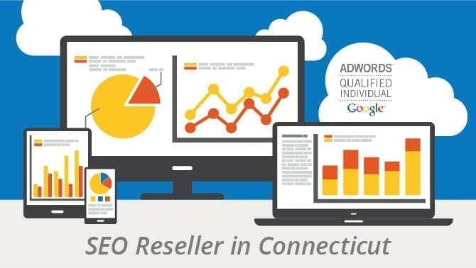 What to Look For When Choosing a SEO Reseller in Connecticut