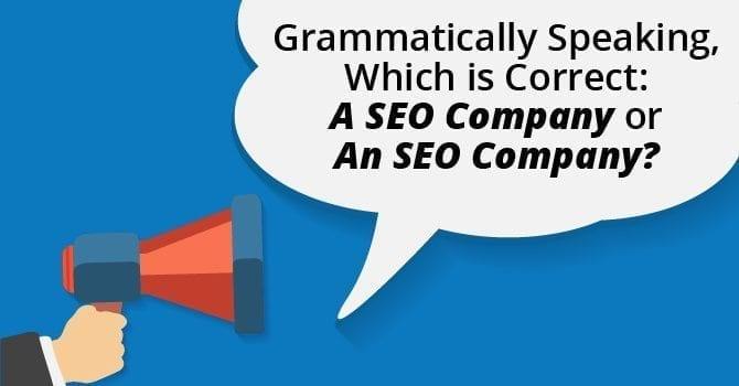A SEO Company or An SEO Company?
