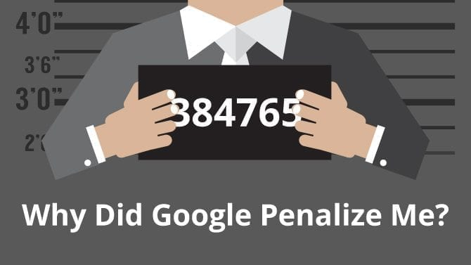why did google penalize me?