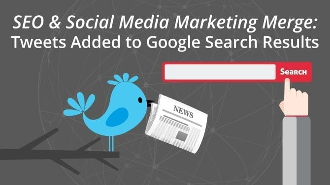 SEO & Social Media Marketing Merge: Tweets Added to Google Search Results