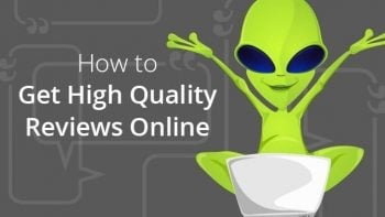 how to get high quality reviews