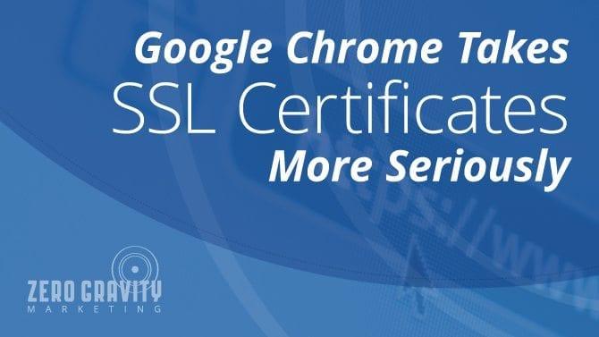 Google Chrome Takes SSL Certificates More Seriously