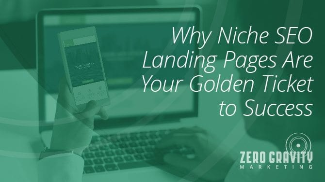 niche seo landing pages are your golden ticket to success