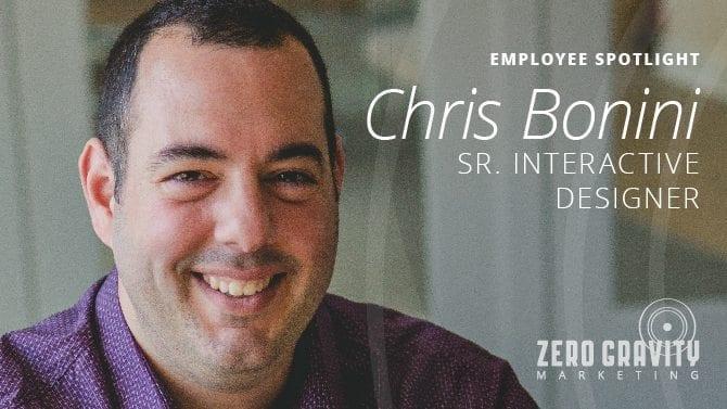 Employee Spotlight - Chris Bonini, Senior Interactive Designer