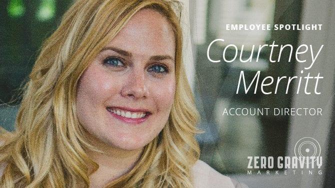 Employee Spotlight - Courtney Merritt, Account Director