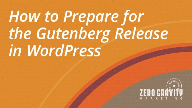Getting Ready for the Gutenberg Release in WordPress 5.0