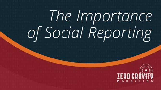 The Importance of Social Media Reporting