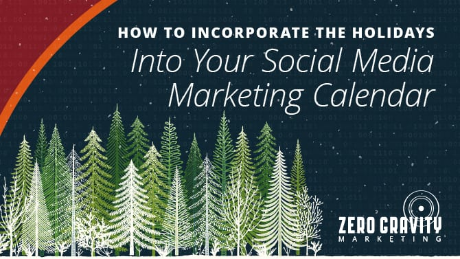 How To Incorporate the Holidays Into Your Social Media Marketing Calendar