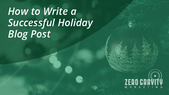 How to Write a Successful Holiday Blog Post