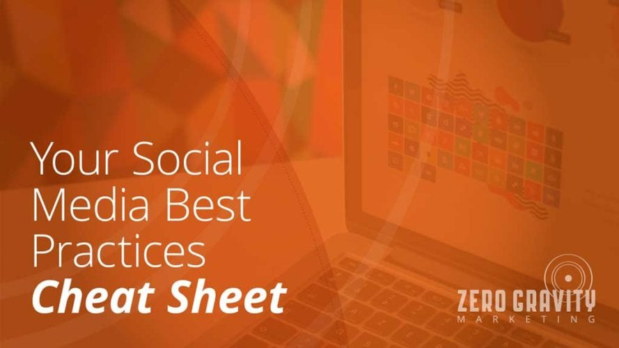 Your Social Media Best Practices Cheat Sheet