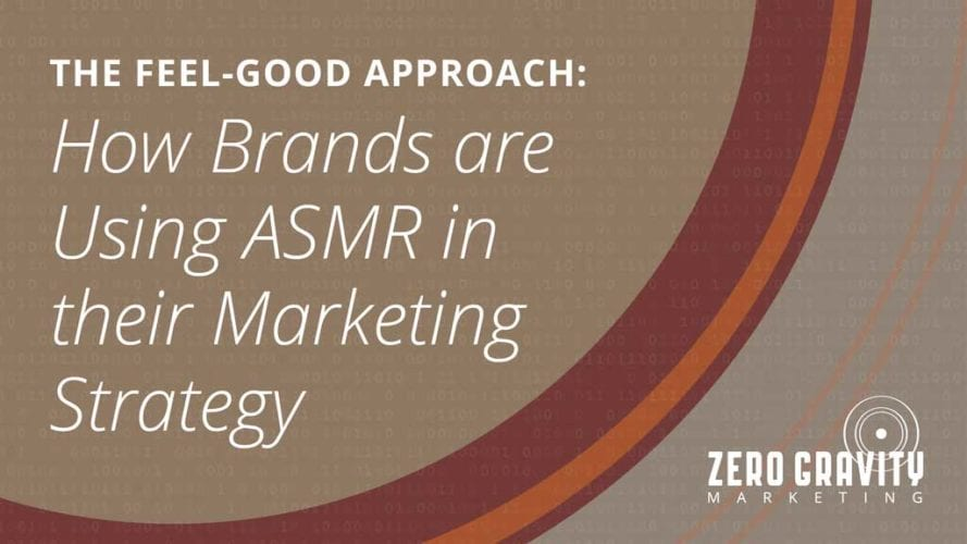 How Brands are Using ASMR in their Marketing Strategy