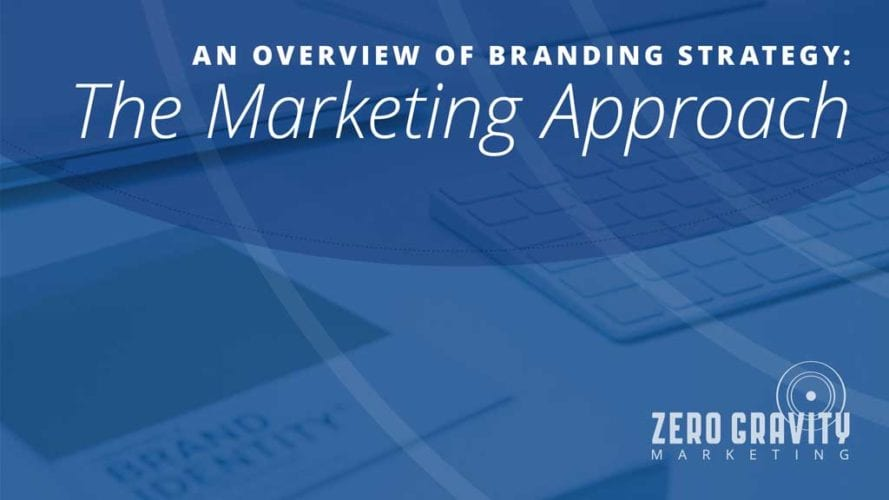An Overview of Branding Strategy: The Marketing Approach