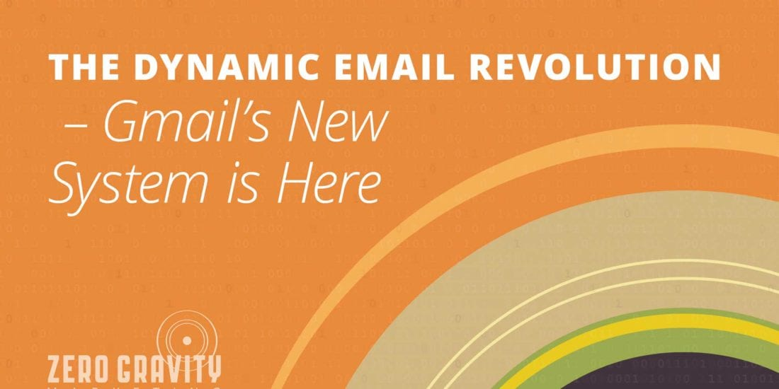 The Dynamic Email Revolution –Gmail's New System is Here