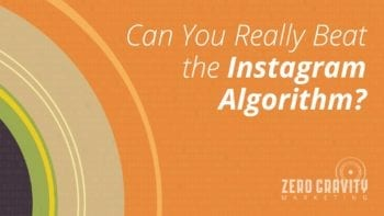 Can You Really Beat the Instagram Algorithm?