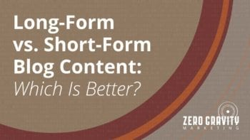 Long-Form vs Short-Form Blog Content: Which is Better?