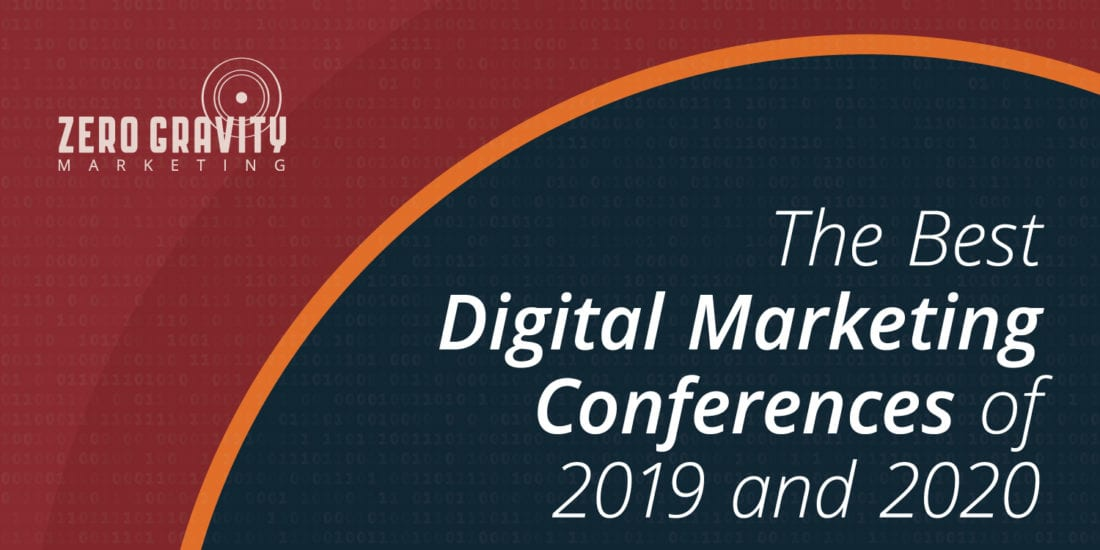 The Best DigitalMarketing Conferencesof 2019 and 2020