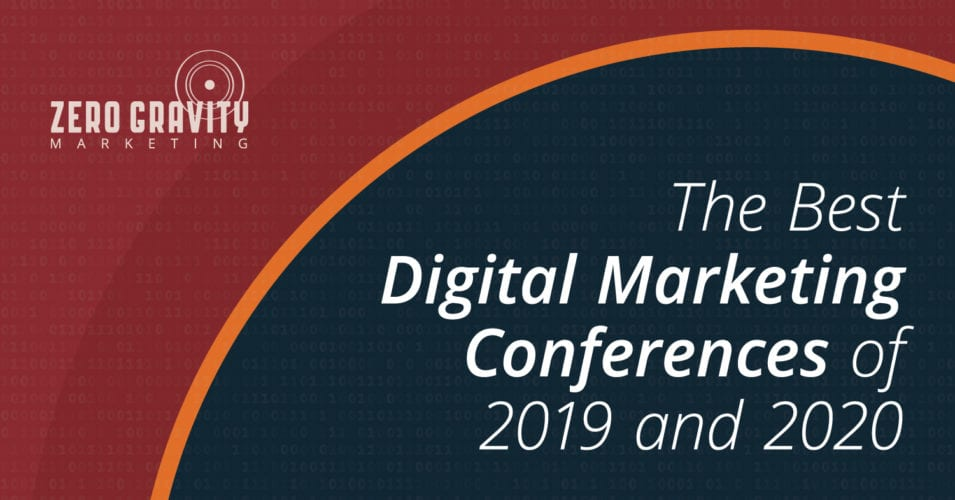The Best Digital Marketing Conferences of 2019 and 2020