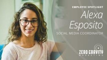 Alexa Esposito, Social Media Coordinator