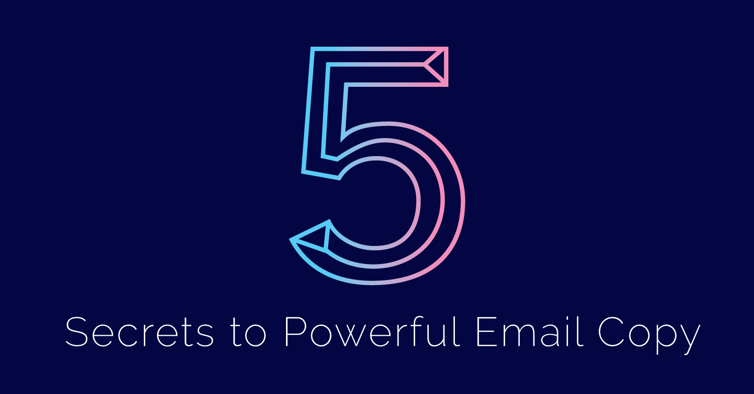 Five Tips for Writing Powerful Email Copy That Converts