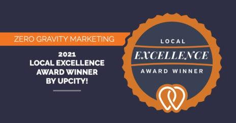 Zero Gravity Marketing: 2021 Local Excellence Award Winner by UpCity!