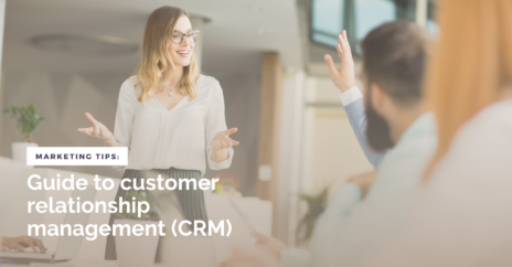 Your Guide to Customer Relationship Management (CRM)