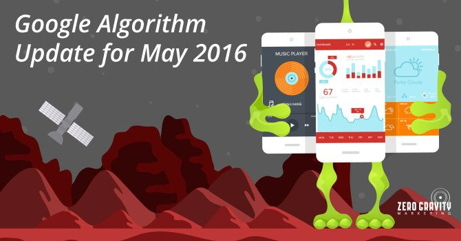 Google Algorithm Update May 2016