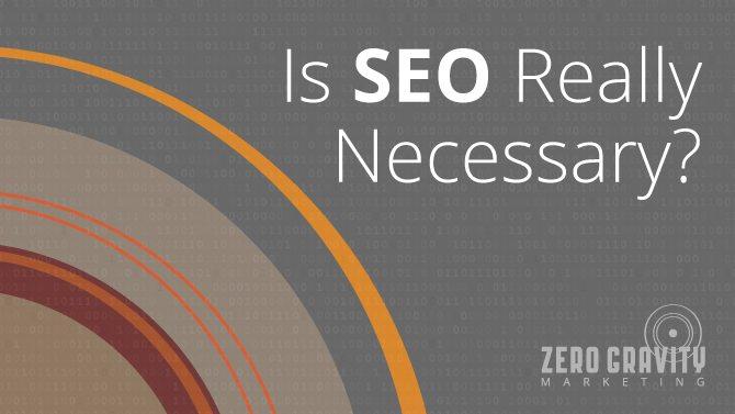 is SEO really necessary?